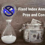 Fixed index annuity pros and cons