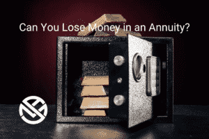 """Open safe with gold bars stacked inside and """"can you lose money in an annuity"""" in white text with white my annuity store logo"""