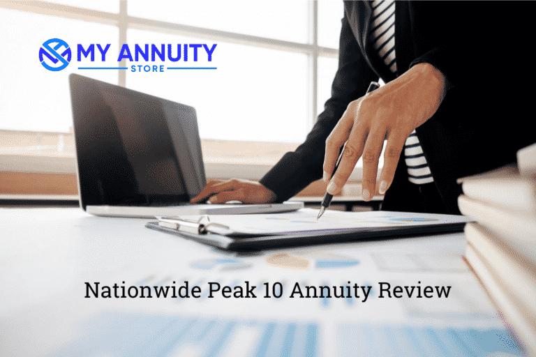 Unbiased nationwide peak 10 annuity review